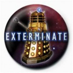 DOCTOR WHO - BADGE 25 MM - EXTERMINATE